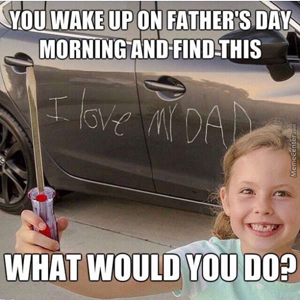 you-wake-up-fathers-day-memes.jpg
